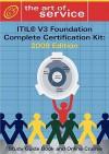 Itil V3 Foundation Complete Certification Kit: Study Guide Book and Online Course - Tim Malone, Ivanka Menken, Gerard Blokdijk
