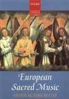Oxford Choral Classics: European Sacred Music - John Rutter