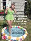 McGraw-Hill's Super-Mini Phrasal Verb Dicitonary (McGraw-Hill ESL References) - Richard A. Spears