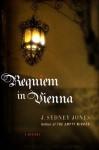 Requiem in Vienna - J. Sydney Jones
