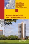 Numerical Mathematics and Advanced Applications 2011: Proceedings of ENUMATH 2011, the 9th European Conference on Numerical Mathematics and Advanced Applications, Leicester, September 2011 - Andrea Cangiani, Ruslan L. Davidchack, Emmanuil Georgoulis, Alexander N. Gorban, Jeremy Levesley, Michael V. Tretyakov