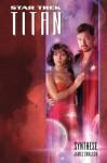Synthese (Star Trek - Titan 6) - James Swallow, Stephanie Pannen