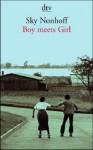 Boy Meets Girl. Sieben Erzählungen Und Eine Novelle - Sky Nonhoff