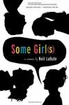 Some Girl(s) - Neil LaBute