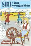 Siri: A Long Norwegian Winter - Joann Bronzan, Lou Styles