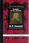 Swedenborg: Buddha of the North (cloth) - D.T. Suzuki, Andrew Bernstein