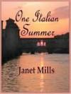 One Italian Summer - Janet Mills