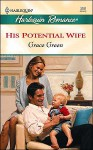 His Potential Wife (Tender Romance) - Grace Green