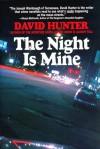 The Night is Mine - David Hunter