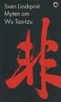 Myten om Wu Tao-tzu - Sven Lindqvist