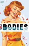 Bodies - Tula lotay, Phil Winslade, Si Spencer