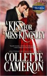 A Kiss for Miss Kingsley - Collette Cameron