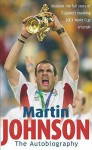 The Autobiography - Martin Johnson