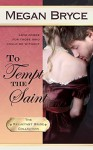 To Tempt The Saint (The Reluctant Bride Collection, #4) - Megan Bryce