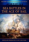 Sea Battles in the Age of Sail - James Grant, Bob Carruthers