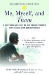 Me, Myself, and Them - Kurt Snyder, Linda Wasmer Andrews, Raquel Gur
