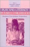 Play and Literacy in Early Childhood: Research from Multiple Perspectives - Roskos, James F. Christie