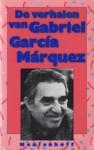 De verhalen van Gabriel García Márquez - Gabriel García Márquez