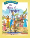 The Story of Easter: Read and Share - Gwen Ellis