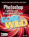 Photoshop Lighting And Atmospheric Effects Gone Wild - Dave Huss