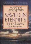 Saved in Eternity: The Assurance of Our Salvation - D. Martyn Lloyd-Jones