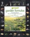Great Garden Formulas: The Ultimate Book of Mix-It-Yourself Concoctions for Your Garden - Joan Benjamin, Deborah L. Martin