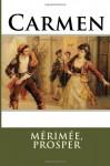 Carmen - Mérimée, Prosper