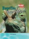 Reptiles Increibles - John Townsend