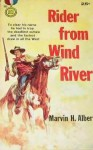 Rider from Wind River - Marvin H. Albert