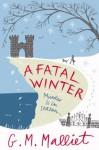 Fatal Winter (Max Tudor 2) - G.M. Malliet