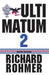 Ultimatum 2 - Richard Rohmer