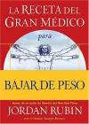 La Receta del Gran Medico Para Perder Peso - Jordan Rubin, David M. Remedios
