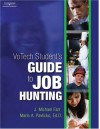 Votech Student's Guide to Job Hunting [With CDROM] - J. Michael Farr