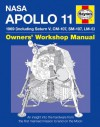NASA Apollo 11 Manual: 1969 (including Saturn V, CM-107, SM-107, LM-5) - Christopher Riley, Philip Dolling