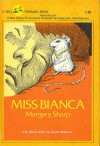 Miss Bianca (The Rescuers) - Margery Sharp