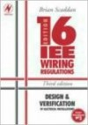 Iee 16th Edition Wiring Regulations: Design and Verification - Brian Scaddan