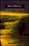 Where The Rocks Float (Salmon Poetry) - Mary O'Malley