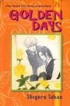 Golden Days Vol. 8 - Shigeru Takao