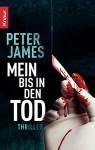Mein bis in den Tod: Thriller - Peter James, Michael Benthack