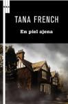 En Piel Ajena - Tana French