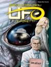 Breve storia degli UFO a Fumetti - Roberto Pinotti, Rosario Raho, Giuseppe Di Bernardo