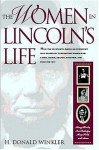 The Women in Lincoln's Life - H. Donald Winkler