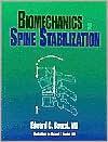 Biomechanics of Spine Stabilization - Edward C. Benzel