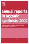 Annual Reports in Organic Synthesis - Philip M. Weintraub, Peter Norris, Kenneth Turnbull, Jeffrey Sabol