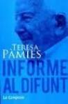 Informe Al Difunt - Teresa Pàmies