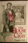 The House of Cray - Pamela Hill
