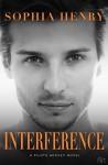 Interference: A Pilots Hockey Novel - Sophia Henry
