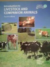 Introduction to Livestock and Companion Animals Fourth Edition (Interstate AgriScience & Technology Series) - Jasper S. Lee, Jim Hutter, Rick Rudd, Lyle Westrom, Amanda Patrick-Hefner