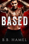 Based: A Stepbrother Romance (Extreme Sports Alphas) - B. B. Hamel
