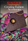Fashion Accessories - Singer Sewing Company, Cy Decosse Inc.